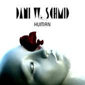 Human by Dani W. Schmid
