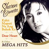 Play & Download Kahit Maputi Na Ang Buhok Ko, Dear Heart and Other Mega Hits by Sharon Cuneta | Napster