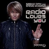 Radio Loves You by Sasha Dith & Steve Modana