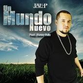 Play & Download Un Mundo Nuevo   (feat. Manny Ruiz) by Jae-P | Napster