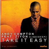 Play & Download Take It Easy (feat. Ziyon) by Andy Compton | Napster