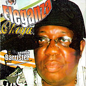 Play & Download Eleganza (Okoya) by Dr. Sikiru Ayinde Barrister | Napster