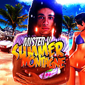 Play & Download Summer Montagne - Single by Mr. V | Napster