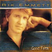 Good Faith by Rik Emmett