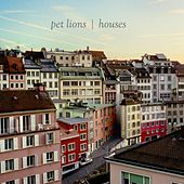 Play & Download Houses by Pet Lions | Napster