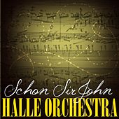 Schon Sir John von Halle Orchestra