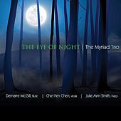 Play & Download The Eye of Night by The Myriad Trio | Napster