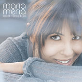 Play & Download White Turns Blue by Maria Mena | Napster