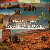 Play & Download Western Movies by The Olympics | Napster