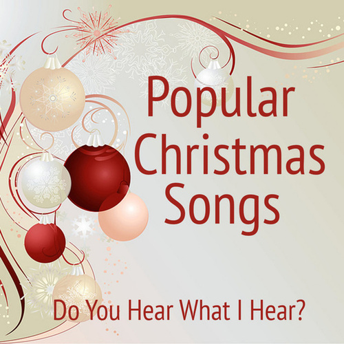 Popular Instrumental Christmas Songs: Do You Hear... by Music ...