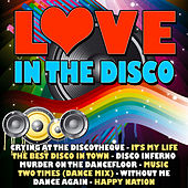 Love in the Disco by Various Artists