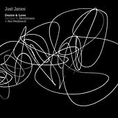 Play & Download Desire & Love by Jose James | Napster