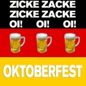Play & Download Zicke Zacke Zicke Zacke Oi Oi Oi! Oktoberfest by Various Artists | Napster