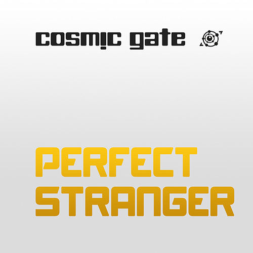 Perfect Stranger by Cosmic Gate