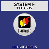 Play & Download Pegasus by System F | Napster