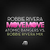 Play & Download Move Move by Robbie Rivera | Napster