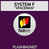Play & Download Spaceman by System F | Napster