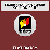 Play & Download Soul On Soul by System F | Napster