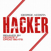 Hacker by George Acosta