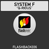 Play & Download Q-rious by System F | Napster
