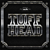 Tuff Head Riddim by Various Artists