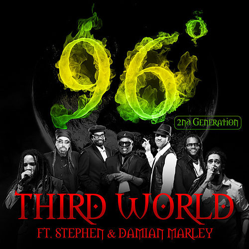 Play & Download 96 Degrees - 2nd Generation (feat. Stephen Marley & Damian 'Jr Gong' Marley) - Single by Third World | Napster