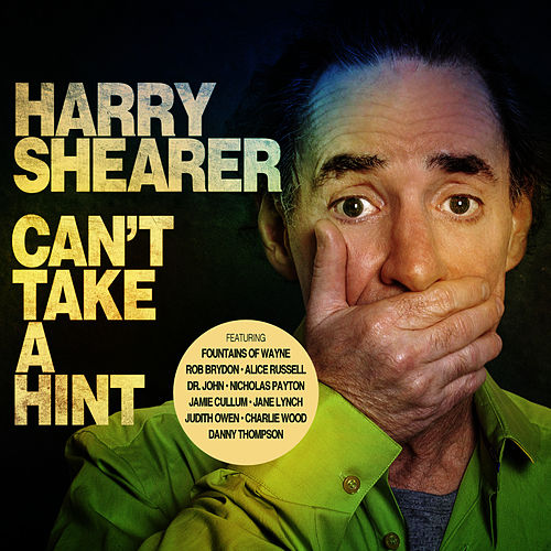 Play & Download Can't Take a Hint (Bonus Version) by Harry Shearer | Napster