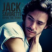 Play & Download Before the Storm by Jack Savoretti | Napster