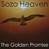 Play & Download The Golden Promise by Sozo Heaven | Napster