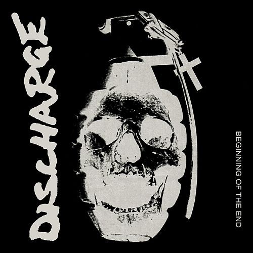 Play & Download Beginning of the End by Discharge | Napster