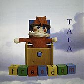 Play & Download Freedom by Tala | Napster