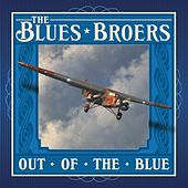 Play & Download Out of the Blue by Blues Broers | Napster