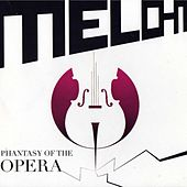 Play & Download Phantasy of the Opera by Melo-M | Napster