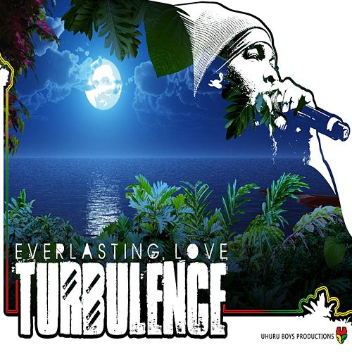 Play & Download Everlasting Love by Turbulence | Napster