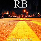 Play & Download Testimony by R.B. | Napster