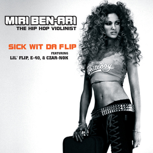Play & Download Sick Wit Da Flip by Miri Ben-Ari | Napster