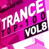 Trance Top 100, Vol. 8 von Various Artists