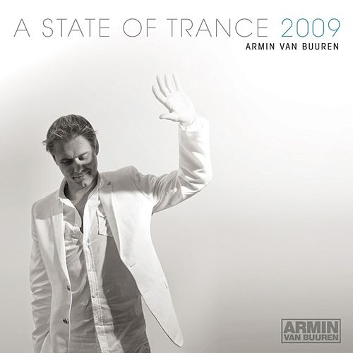 Play & Download A State Of Trance 2009 (Mixed Version) - Selected and Mixed By Armin van Buuren by Various Artists | Napster