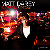 Blossom & Decay by Matt Darey