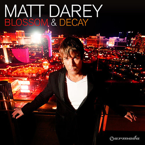 Play & Download Blossom & Decay by Matt Darey | Napster