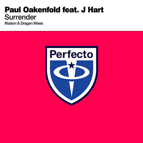 Play & Download Surrender (Maison & Dragen Mixes) by Paul Oakenfold | Napster