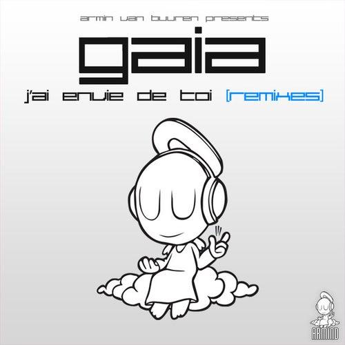 Play & Download J'ai Envie De Toi (Remixes) by Armin Van Buuren | Napster