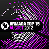 Armada Top 15 - August 2012 by Various Artists