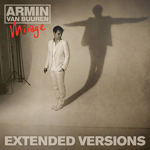 Mirage (Extended Versions) by Armin Van Buuren