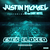 Play & Download Eyes Closed by Justin Michael | Napster
