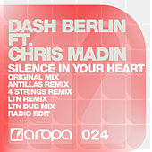 Play & Download Silence In Your Heart by Dash Berlin | Napster