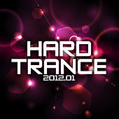 Play & Download Hard Trance 2012-01 by Various Artists | Napster