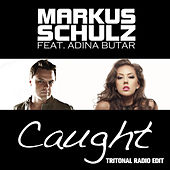 Play & Download Caught (Tritonal Radio Edit) by Markus Schulz | Napster