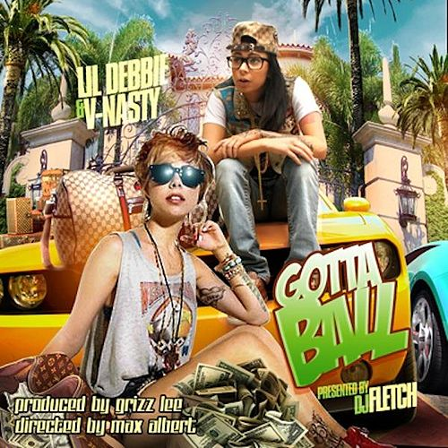 Gotta Ball by V-Nasty