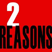 Play & Download 2 Reasons by The Ladies | Napster